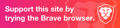 Use Brave Browser